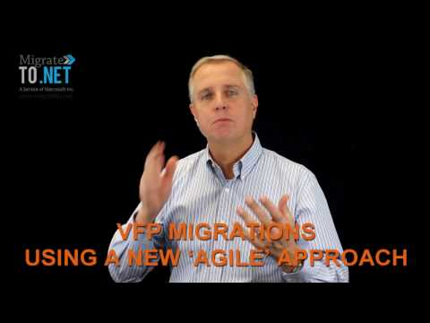 Visual FoxPro MIGRATIONS USING A NEW 'AGILE' APPROACH