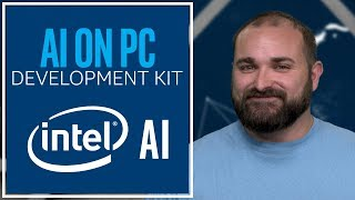 AI on PC Development Kit | Intel Software