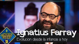 Ignatius Farray y sus fotos explican su evolución desde niño hasta ahora - El Hormiguero