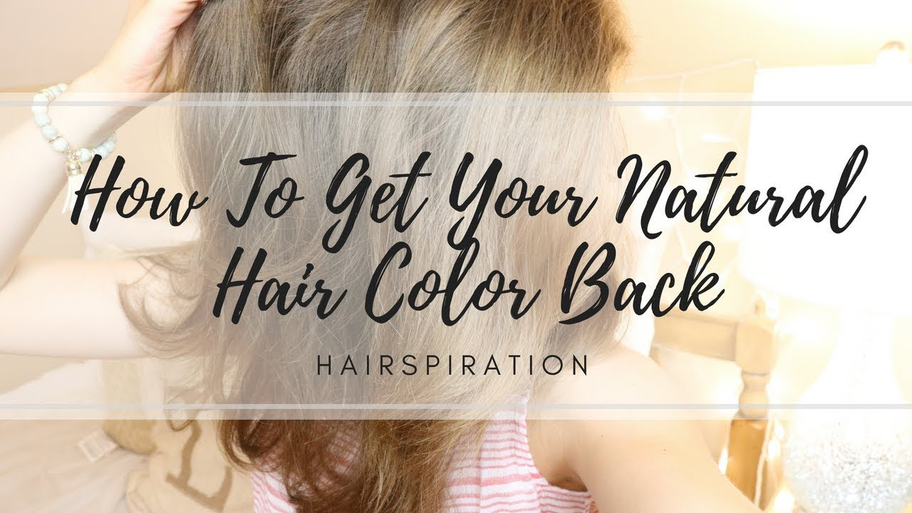 How To Get Your Natural Hair Color Back Hairspiration From Lauren