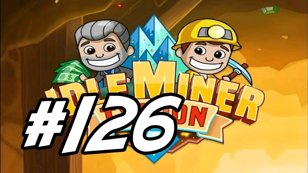 "Idle Miner Tycoon - 126 - ""Jump Starting the Diamond Mine ..."