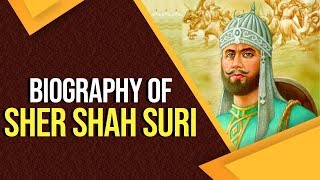 Biography of Sher Shah Suri, Know facts about the founder of Suri Empire, Islamic Invaders of India Video