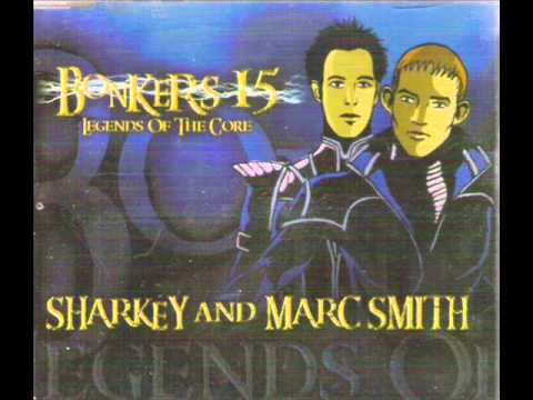 Bonkers 15 Legends Of The Core (Sharkey & Marc Smith)
