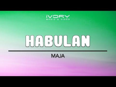 Maja Salvador | Habulan | Official Lyric Video