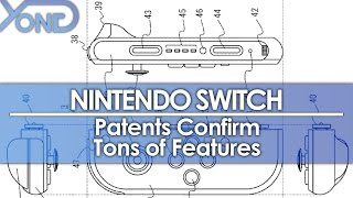 Nintendo Switch - Patents Confirm Tons of Features