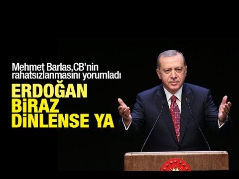 Mehmet Barlas    Cumhurbaşkanı Erdoğan hepimizi telaşlandırdı