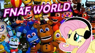 Fluttershy plays.. FNAF World  I m Sorry.