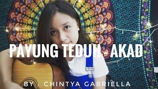 Download Lagu Payung Teduh - Akad (cover) by Chintya Gabriella Mp3