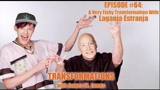 James St. James and Laganja Estranja: Transformations