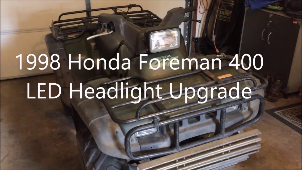 1998 Honda Foreman 400 Led Headlight Upgrade Youtube 300 Fourtrax Wiring Diagram