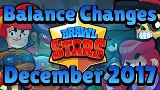 Brawl Stars BALANCE Changes December 2017 | Brawl Stars SNEAK PEEK # 3A