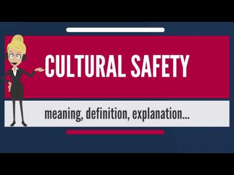 what-is-cultural-safety?-what-does-cultural-safety-mean?-cultural-safety-meaning-&-explanation