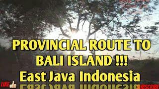 Provincial Route to Bali Island East Java Pasuruan Malang
