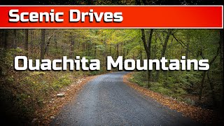 4K Scenic Drive iฑ the Ouachita National Forest, Arkansas near Shady Lake