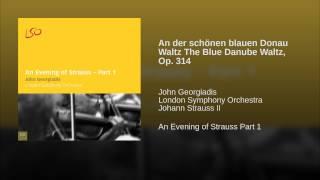 An der schönen blauen Donau Waltz The Blue Danube Waltz, Op. 314