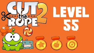 cut The Rope 2 (Level 55 56 57 58 59 60) - GamePlay HD