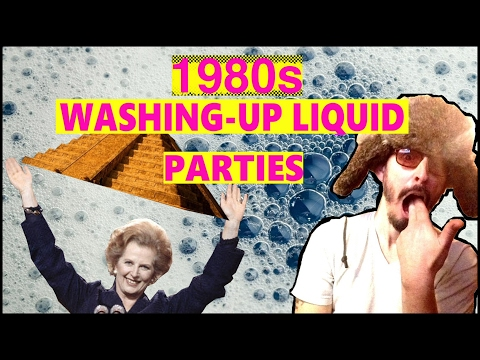 1980's Washing-Up Liquid Parties.