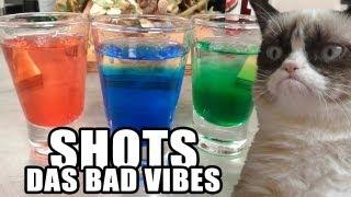 Shots das Bad Vibes (Porque tem dias que put@ que o pariu...)