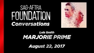 Conversations with Lois Smith of MARJORIE PRIME