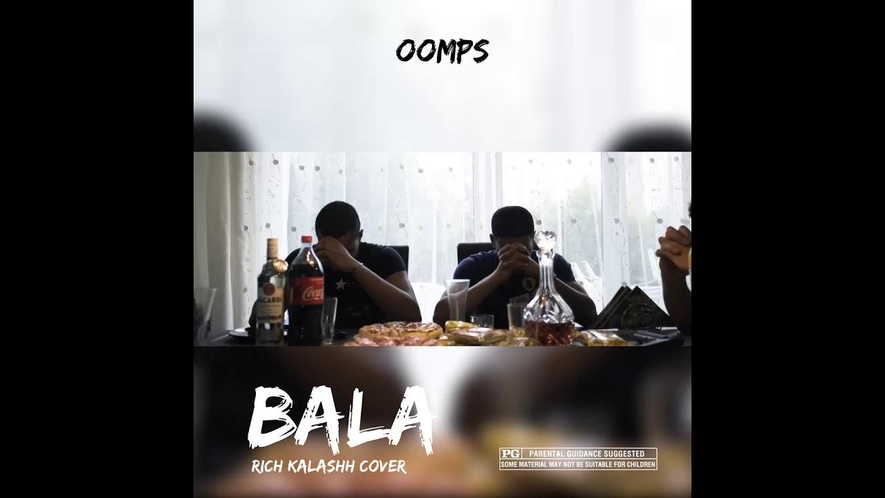 Oomps - Bala (Rich Kalashh Remix)