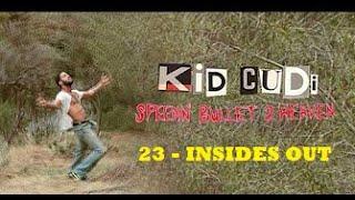 Kid Cudi - INSIDES OUT -23- (Video subtitulado en español)