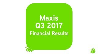 Maxis Q3 2017 Financial Results
