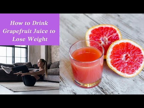 how to drink grapefruit juice to lose weight  natural