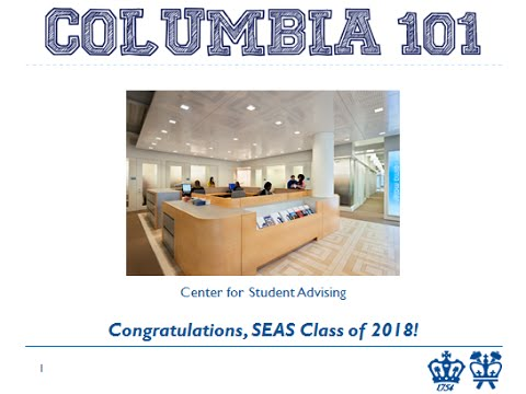 COLUMBIA 101 Webinar/Q&A-Chat - Columbia Engineering (July 16, 2014)