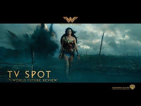 Wonder Woman ['#1 World Future Review' TV Spot in HD (1080p)]