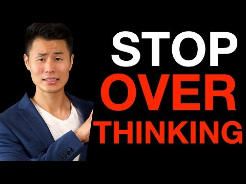 How to Stop Overthinking Everything and Start Living Now