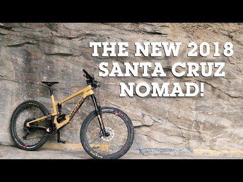 THE NEW 2018 SANTA CRUZ NOMAD REVIEWED!