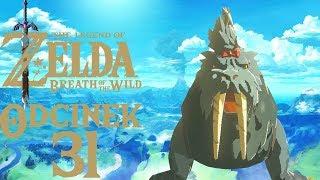 BESTIA, KTÓREJ NIE WIDAĆ - The Legend of Zelda: Breath of the Wild #31