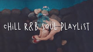 Baixar Chill r&b soul playlist / Best English Songs
