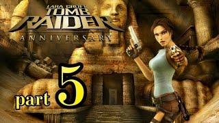 Tomb Raider: Anniversary {часть 5} -