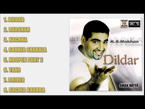 DILDAR - K.S. MAKHAN - FULL SONGS JUKEBOX