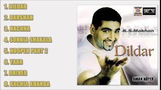 DILDAR - K.S. MAKHAN - FULL SONGS JUKEBOX