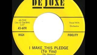 Chanters - I Make This Pledge (To You) - KILLER Doo Wop Ballad