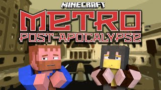 Minecraft ★ METRO POST-APOCALYPSE (2)