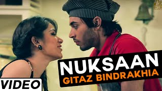Nuksaan song by Gitaz Bindrakhia |  Hit Punjabi Songs