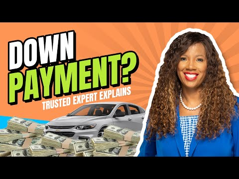 [Trusted Expert] 5 Reasons Why You Need A Down Payment On A Car