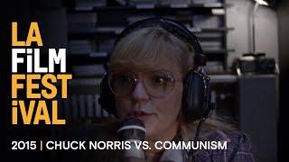 CHUCK NORRIS VS. COMMUNISM Clip 2 | 2015 LA Film Fest
