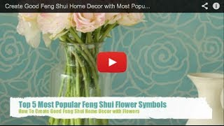 Feng Shui Tips To Decorate with Flowers