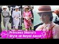 Princess Diana's Fashion Style at Royal Ascot 1981-1992