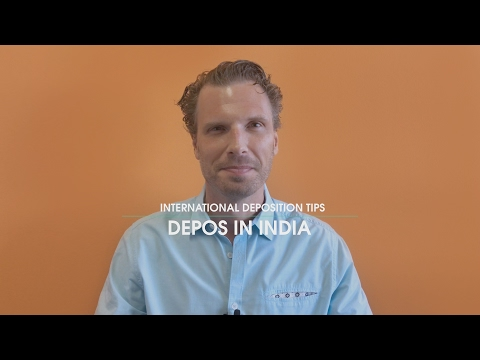 United States Depositions in India - International Deposition Tips
