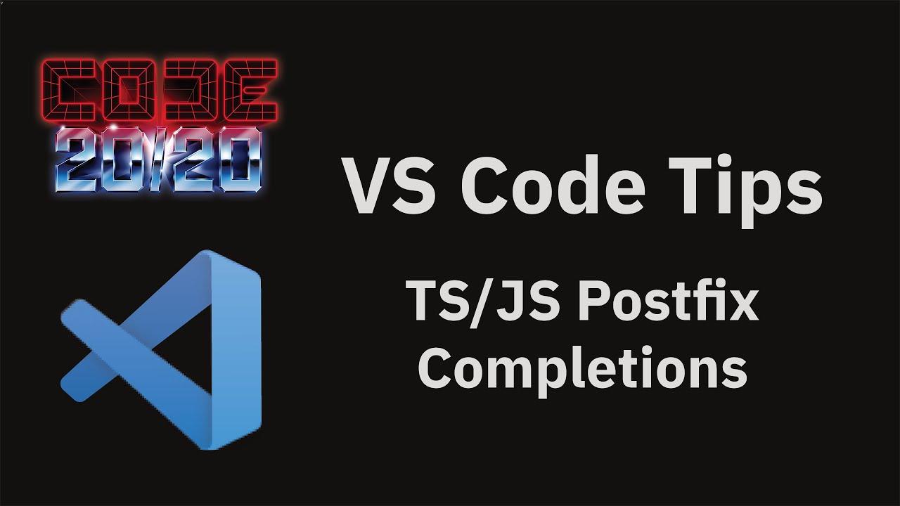 TS/JS Postfix Completions