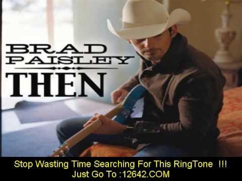 Brad Paisley Then Single Edit + Lyrics