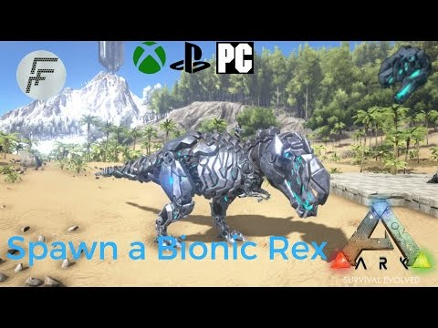 Ark: Survival Evolved How to spawn a Bionic rex