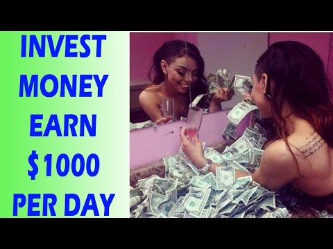 How To Invest Money To Make Money - Invest Your Money Wisely Earn $1,000 Per Day
