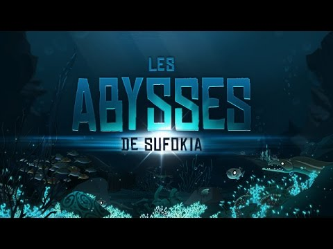 DOFUS Live - Les Abysses de Sufokia