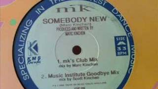 MK -Somebody New ( MI Goodbye mix) Detroit House